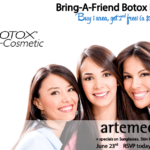 Bring a Friend Botox event Artemedica