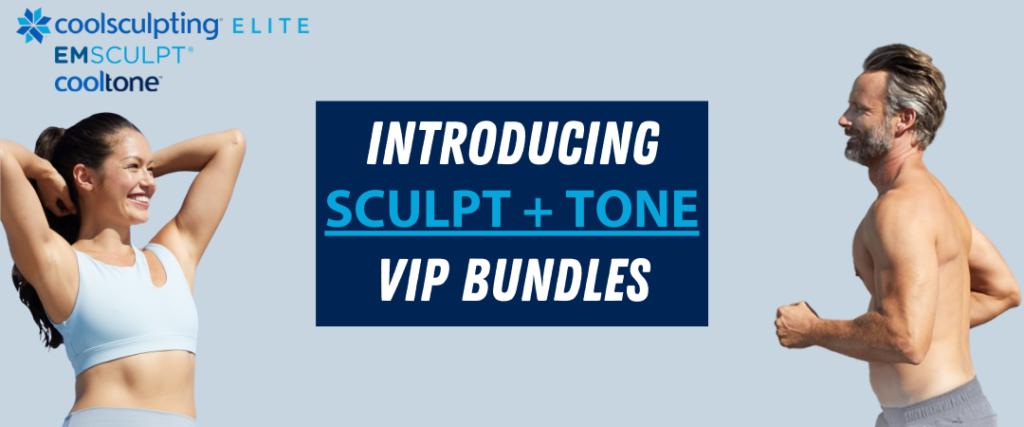 Sculpt and Tone VIP Bundle Special Offer